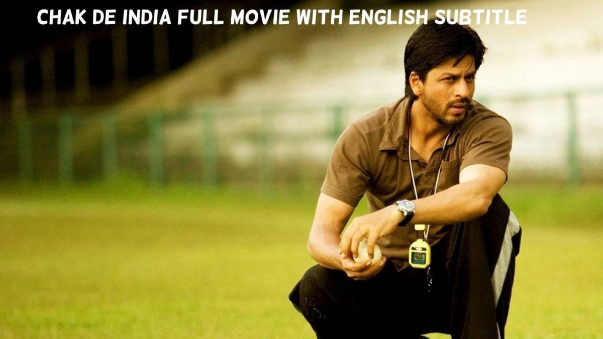 Chak De India Full Movie With English Subtitle